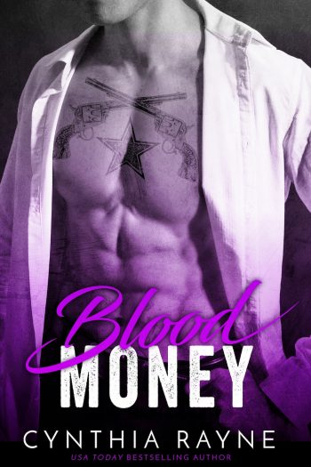 BLOOD MONEY ( Lone Star Mobster #3) by Cynthia Rayne