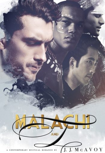 MALACHI AND I by J.J. McAvoy