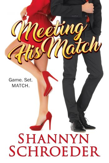 MEETING HIS MATCH by Shannyn Schroeder