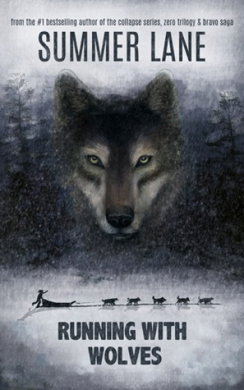 RUNNING WITH WOLVES by Summer Lane