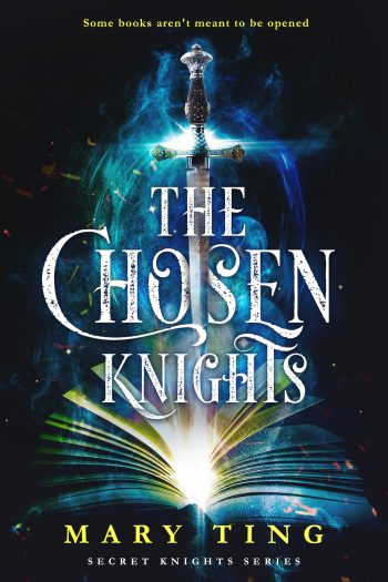 THE CHOSEN KNIGHTS (The Angel Knights #1) by Mary Ting