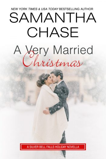 A VERY MARRIED CHRISTMAS (Silver Bell Falls #3) by Samantha Chase