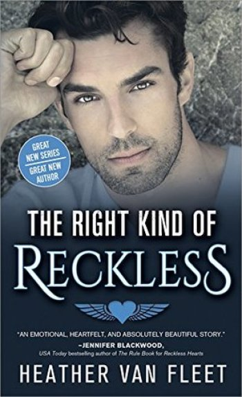 THE RIGHT KIND OF RECKLESS (Reckless Hearts #2) by Heather Van Fleet