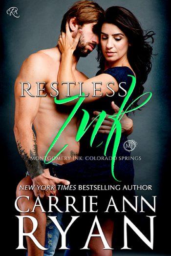 RESTLESS INK (Colorado Springs #2) by Carrie Ann Ryan