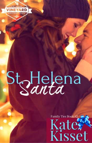 ST. HELENA SANTA (Family Ties #2) by Kate Kisset