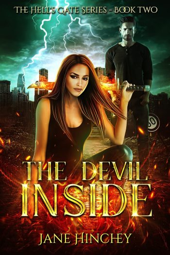 THE DEVIL INSIDE (Hell's Gate #2) by Jane Hinchey