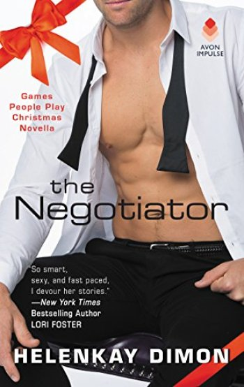 THE NEGOTIATOR (Games People Play #2.5) by HelenKay Dimon