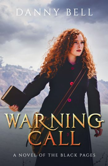 WARNING CALL (The Black Pages #2) by Danny Bell (Wide Release)