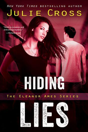 HIDING LIES (Eleanor Ames #2) by Julie Cross