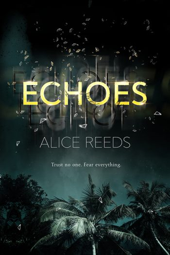 ECHOES by Alice Reeds