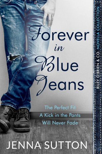 FOREVER IN BLUE JEANS ( Riley O'Brien & Co. #2) by Jenna Sutton