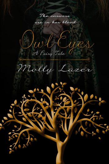 OWL EYES - A Fairy Tale by Molly Lazer