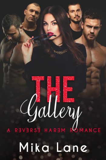 THE GALLERY (Reverse Harem) by Mika Lane