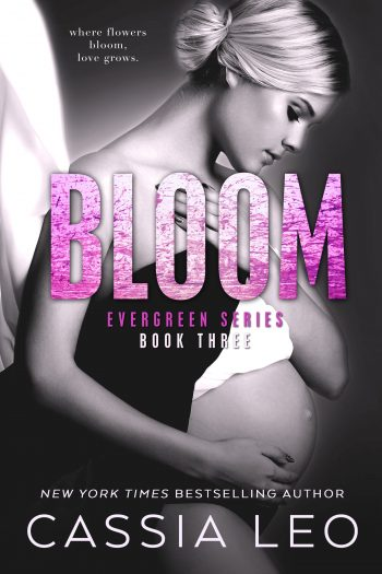 BLOOM (Evergreen #3) by Cassia Leo