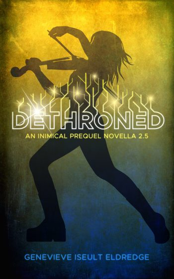 DETHRONED - An Inimical Prequel Novella (Circuit Fae #2.5) by Genevieve Iseult Eldredge