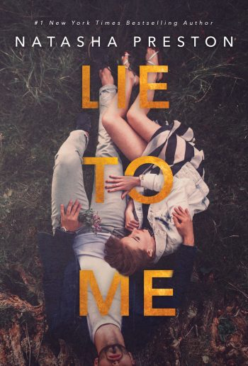 LIE TO ME by Natasha Preston