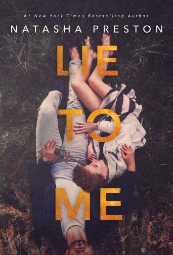 LIE TO ME by Natasha Preston