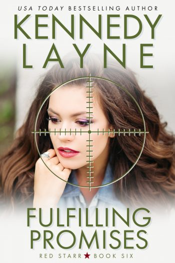 FULFILLING PROMISES (Red Starr #6) by Kennedy Layne