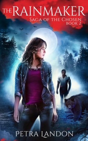 THE RAINMAKER (Saga of the Chosen #2) by Petra Landon