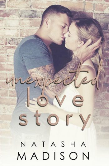 UNEXPECTED LOVE STORY (Love Series #2) by Natasha Madison