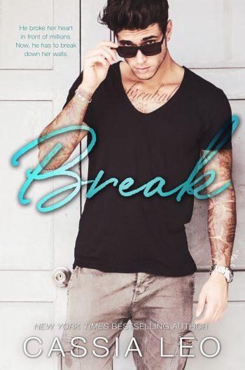 BREAK by Cassia Leo