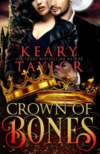CROWN OF BONES (Crown of Death #4) by Keary Taylor