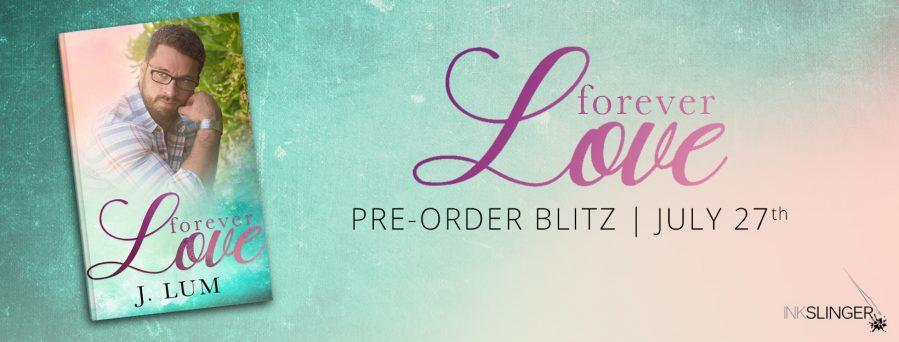 FOREVER LOVE Preorder Blitz