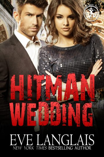 HITMAN WEDDING (Bad Boy Inc. #4) by Eve Langlais