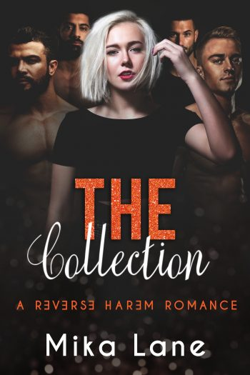 THE COLLECTION (Reverse Harem) by Mika Lane