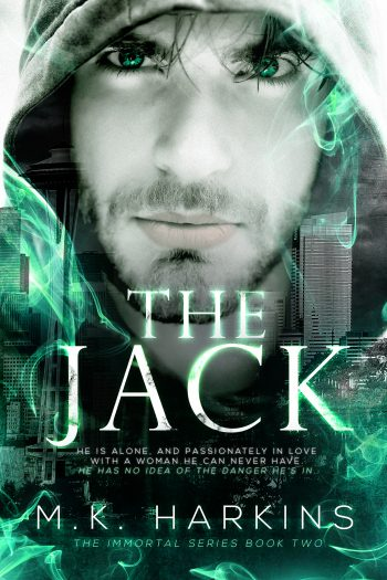 THE JACK (The Immortal Series #2) by M.K. Harkins