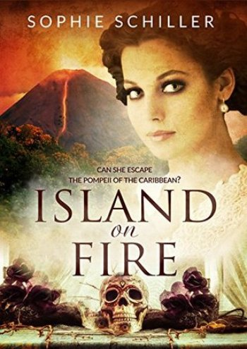 ISLAND ON FIRE by Sophie Schiller