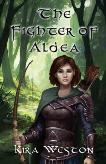 THE FIGHTER OF ALDEA by Kira Weston