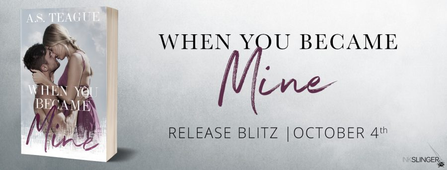 WHEN YOU BECAME MINE Release Day