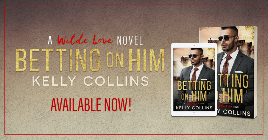 BETTING ON HIM Now Available