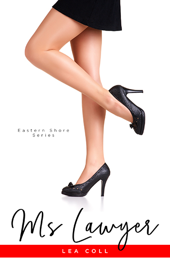 MS LAWYER (Eastern Shore #1) by Lea Coll