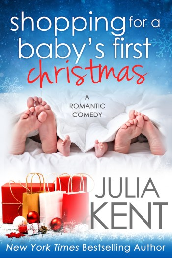 SHOPPING FOR BABY'S FIRST CHRISTMAS (Shopping for a Billionaire #15) by Julia Kent