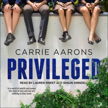 PRIVILEGED by Carrie Aarons