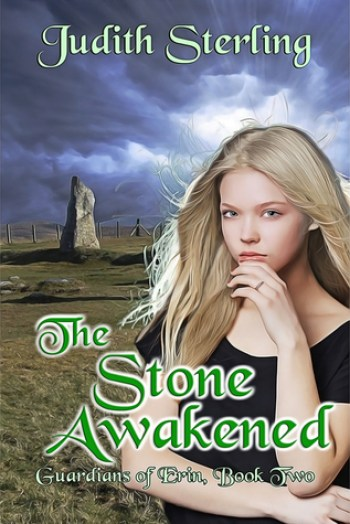 THE STONE AWAKENED (Guardians of Erin #2) by Judith Sterling