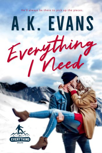 EVERYTHING I LOVE ( Everything #1) by A.K. Evans