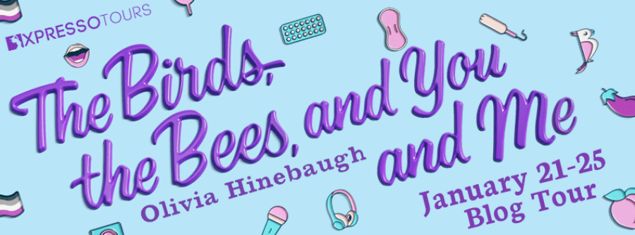 THE BIRDS, THE BEES, AND YOU AND ME Blog Tour