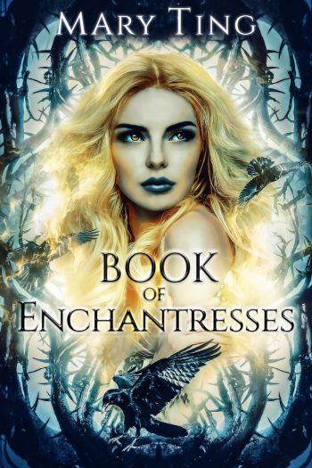 BOOK OF ENCHANTRESS (Book of Watchers #2) by Mary Ting