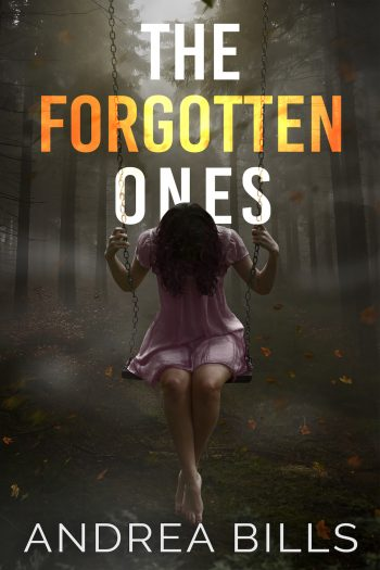 THE FORGOTTEN ONES by Andrea Bills