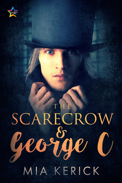 THE SCARECROW AND GEORGE C by Mia Kerick