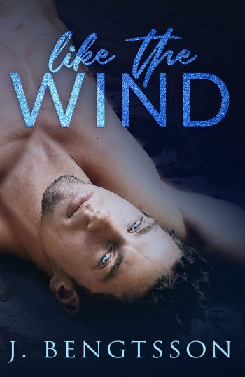 LIKE THE WIND by J. Bengtsson