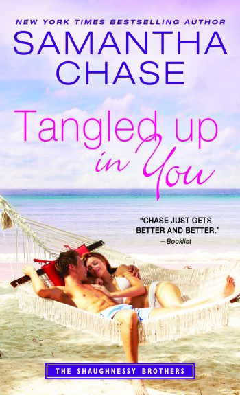 TANGLED UP IN YOU (The Shaughnessy Brothers #7) by Samantha Chase