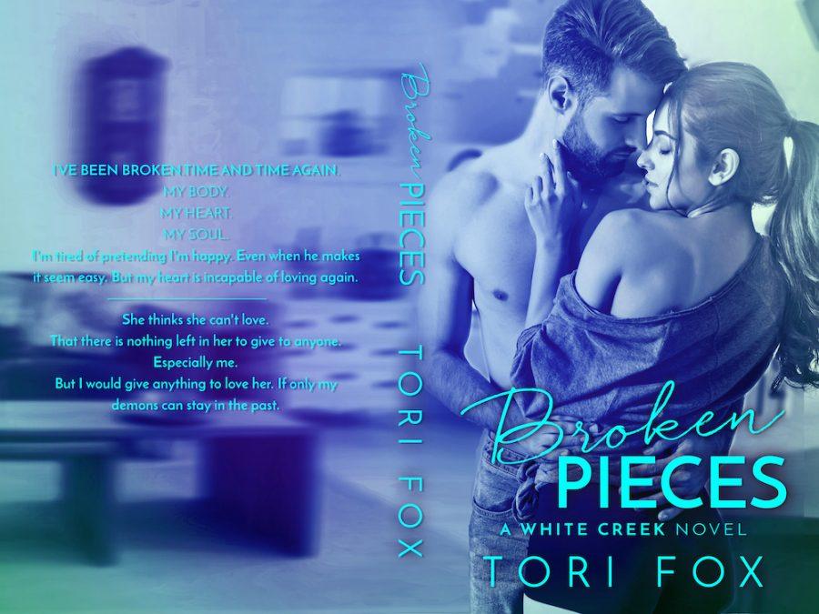 BROKEN PIECES (White Creek #2) by Tori Fox (Full Cover)
