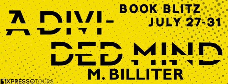 A DIVIDED MIND Book Blitz