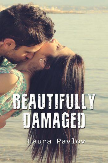 BEAUTIFULLY DAMAGED (Shine Design #1) by Laura Pavlov