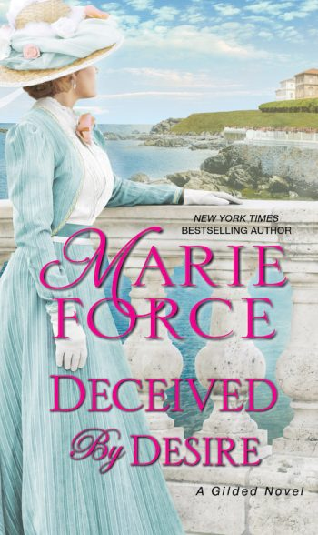 DECEIVED BY DESIRE (Gilded #2) by Marie Force