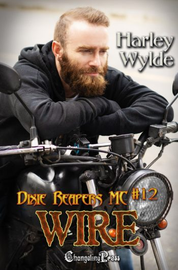 WIRE (Dixie Reapers MC #12) by Harley Wylde